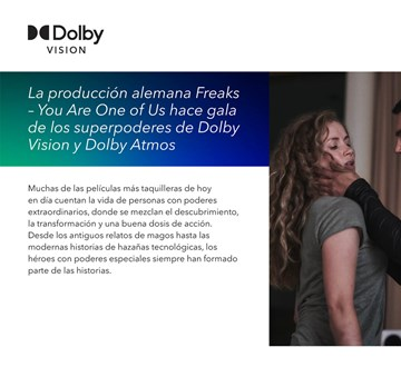 ES Dolby Casestudy Freaks Preview